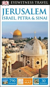Eyewitness Travel Guide Jerusalem, Israel, Petra & Sinai