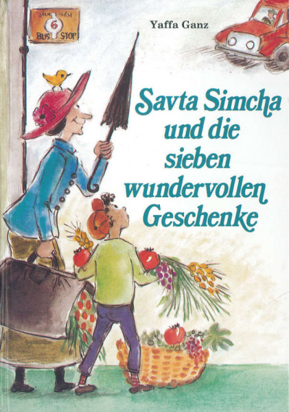 Savta Simcha und die sieben wundervollen Geschenke