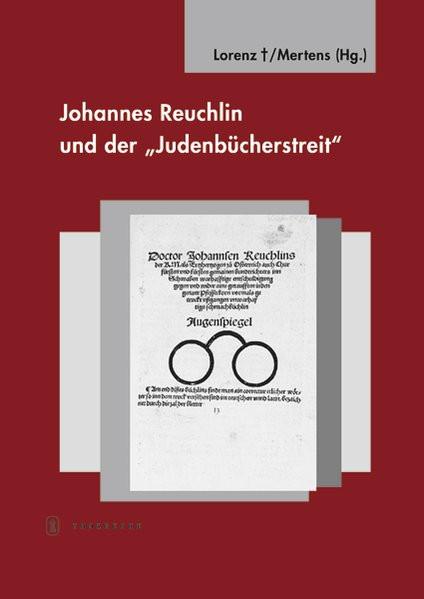 """Johannes Reuchlin und der """"Judenbücherstreit"""""""