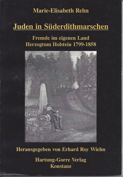 Juden in Süderdithmarschen. Fremde im eigenen Land
