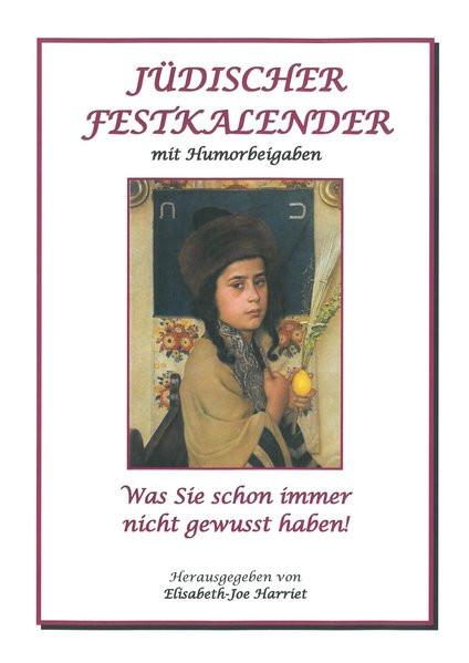 Jüdischer Festkalender mit Humorbeigaben