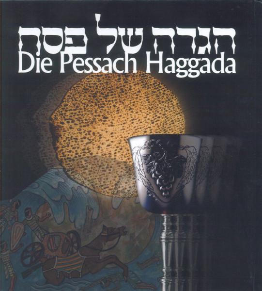 Die Pessach Haggada. Haggada schel Pessach
